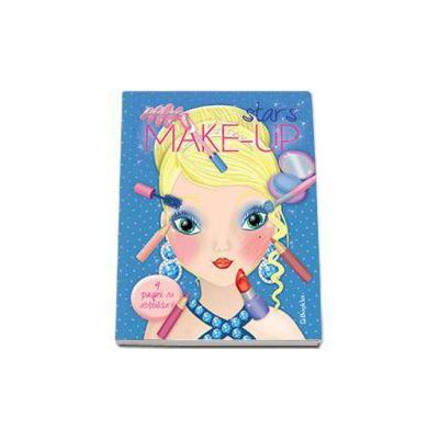 Make-up stars - Contine 4 pagini cu abtibilduri (Eleonora Barsotti)