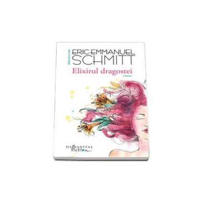 Elixirul dragostei - Schmitt Eric-Emmanuel
