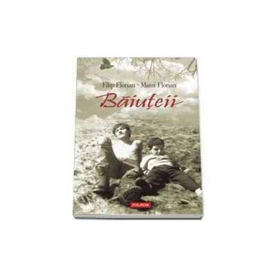 Filip Florian, Baiuteii - Editie paperback