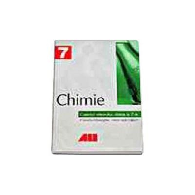 CHIMIE. CAIETUL ELEVULUI - CLASA a VII-a