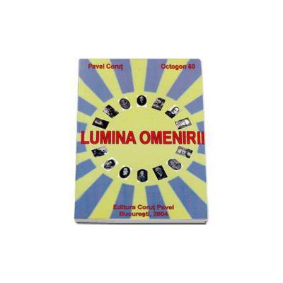 Lumina Omenirii - Colectia Octogon 60