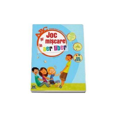Joc si miscare in aer liber. Activitati pentru copii 6-12 ani