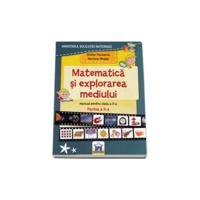 Stefan Pacearca, Matematica si explorarea mediului. Manual pentru clasa a II-a. Semestrul al II-lea - Contine CD cu editia digitala