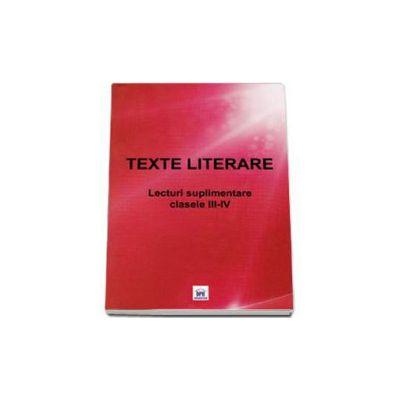 Texte literare - Lectruri suplumentare clasele III-IV