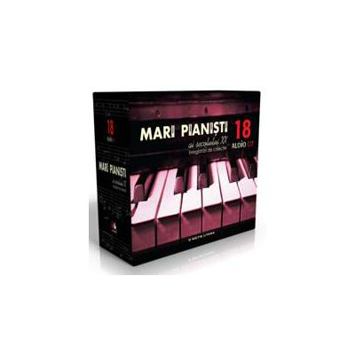 Cutie cadou Mari pianisti ai secolului XX (18 volume Audio) - Inregistrari de colectie
