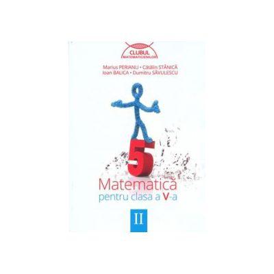 Matematica pentru clasa a V-a - Clubul matematicienilor (Semestrul II)