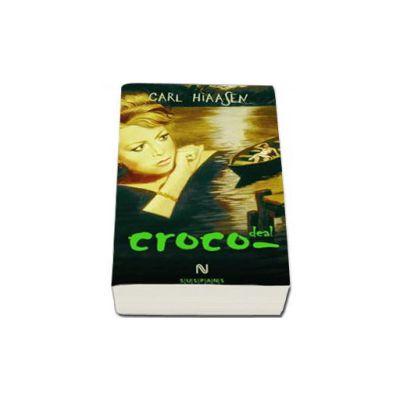 Carl Hiaasen, Croco-deal