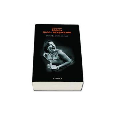 Disparitia statuii din parc (Editie, paperback)
