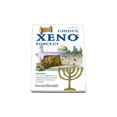 Ghidul xenofobului. Israelienii