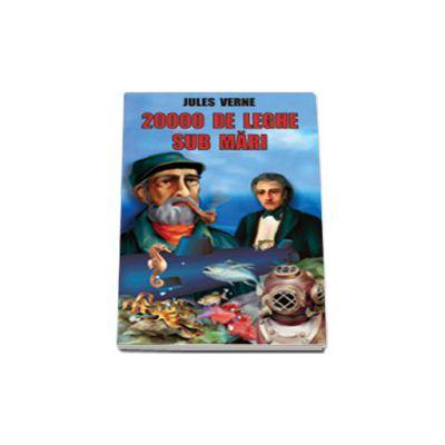 Jules Verne - 20000 de leghe sub mari