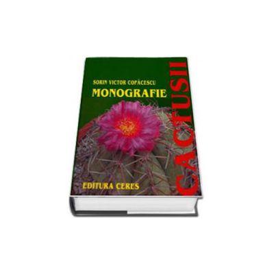 Cactusii. Monografie - Editie cu coperti cartonate