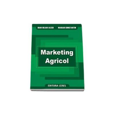 Marketing agricol (Iulian Alecu)