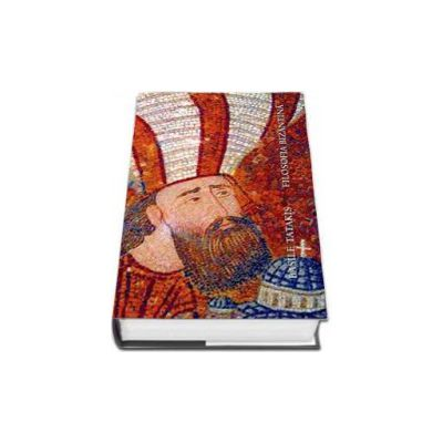 Filosofia bizantina - Editie hardcover