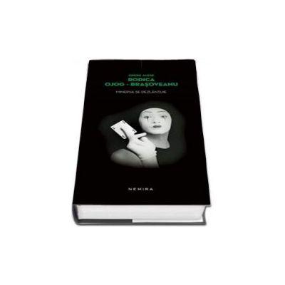 Rodica Brasoveanu Ojog, Minerva se dezlantuie - Editie hardcover