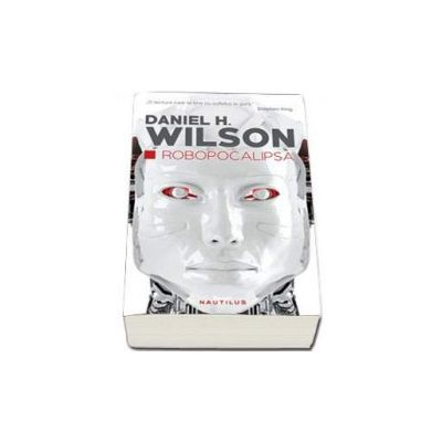 Daniel H. Wilson, Robocalipsa