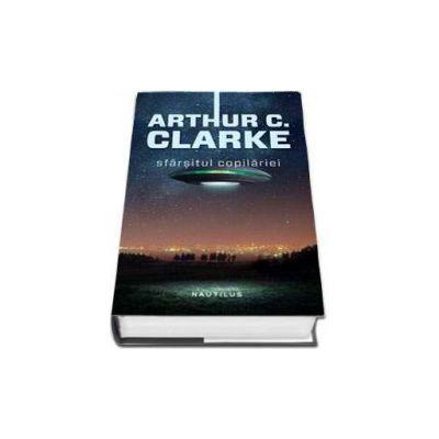 Arthur C. Clarke, Sfarsitul copilariei - Editie hardcover