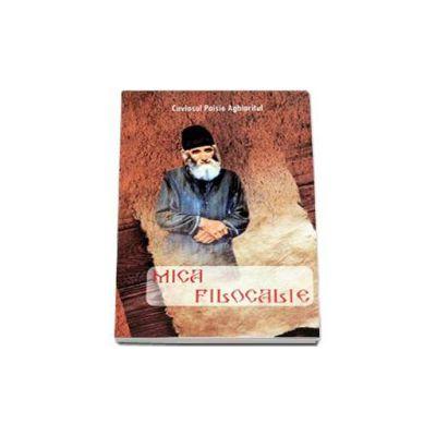 Mica Filocalie - Cuviosul Paisie Aghioritul