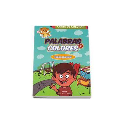 Palabras y colores - Carte de colorat Limba Spaniola