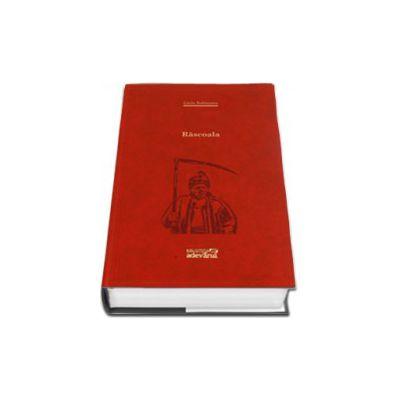 Liviu Rebreanu, Rascoala (Biblioteca Adevarul) - Editie cu coperti cartonate