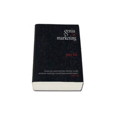 Peter Fisk, Geniu in marketing