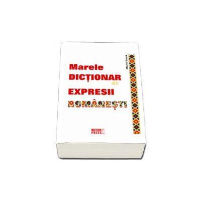 Marele dictionar de expresii (Marin Buca)