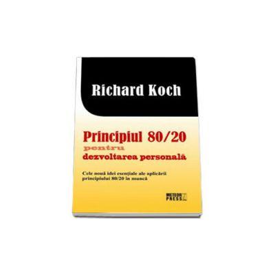 Principiul 80. 20 pentru dezvoltarea personala