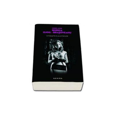 O toaleta a la Liz Taylor (Editie, paperback)