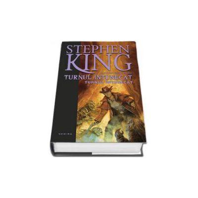 Stephen King, Turnul intunecat. Al saptelea volum al serieri Turnul Intunecat - Editie Hardcover