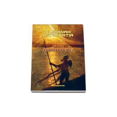Almanah Anticipatia - AtlantykroN 25 - Editie speciala