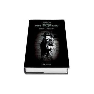 Rodica Ojog-Brasoveanu, Enigma la mansarda (Format, Hardcover)