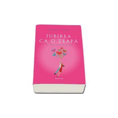Iubirea ca o teapa. Editie, paperback