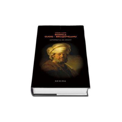 Rodica Ojog-Brasoveanu, Letopisetul de argint. Editie, hardcover
