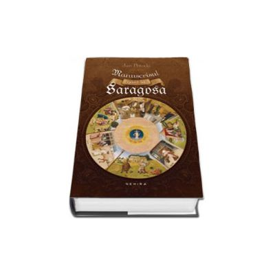 Jan Potocki, Manuscrisul gasit la Saragosa (Editie, hardcover)