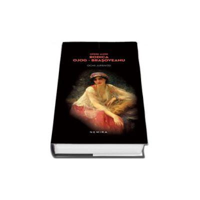 Rodica Brasoveanu Ojog, Ochii jupanitei - Editie hardcover