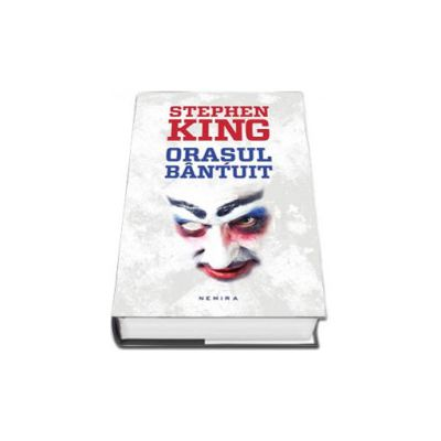 Stephen King, Orasul Bantuit (Editie, Hardcover)