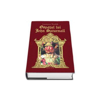 Ospatul lui John Saturnall (Format, Hardcover)