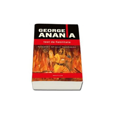 Test de fiabilitate (George Anania)
