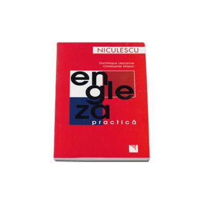 Engleza practica (40 de situatii din viata cotidiana a Marii Britanii)