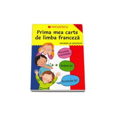 Prima mea carte de limba franceză. Ascunde şi ghiceşte
