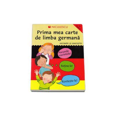 Prima mea carte de limba germană. Ascunde şi ghiceşte
