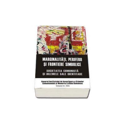Marginalitati, periferii si frontiere simbolice. Volumul IX, 2014