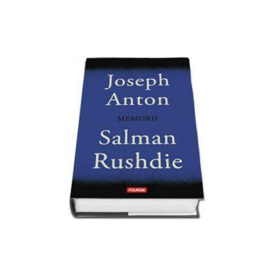 Joseph Anton: Memorii - Editie Cartonata