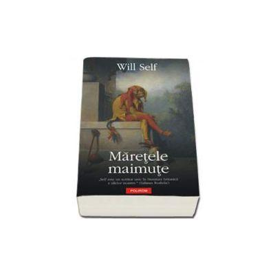 Will Self, Maretele maimute