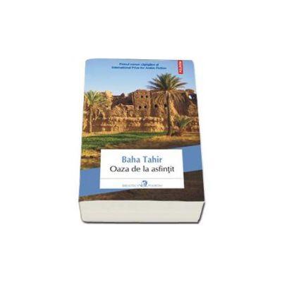 Oaza de la asfintit (Traducere din limba araba si note de Nicolae Dobrisan)