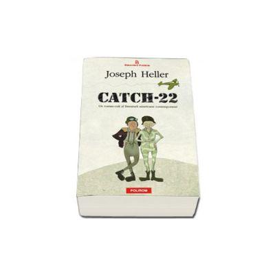Catch-22 (Un roman-cult al literaturii americane contemporane!)