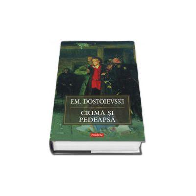 Crima si pedeapsa (editie cartonata)