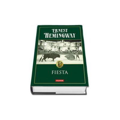 Fiesta (Editie Cartonata)