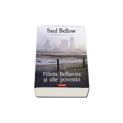 Filiera Bellarosa si alte povestiri