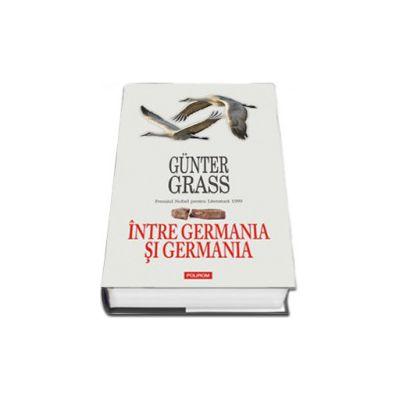 Intre Germania si Germania (Editie Cartonata)