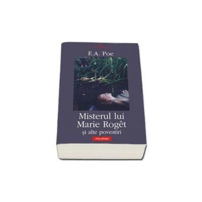 Misterul lui Marie Roget si alte povestiri